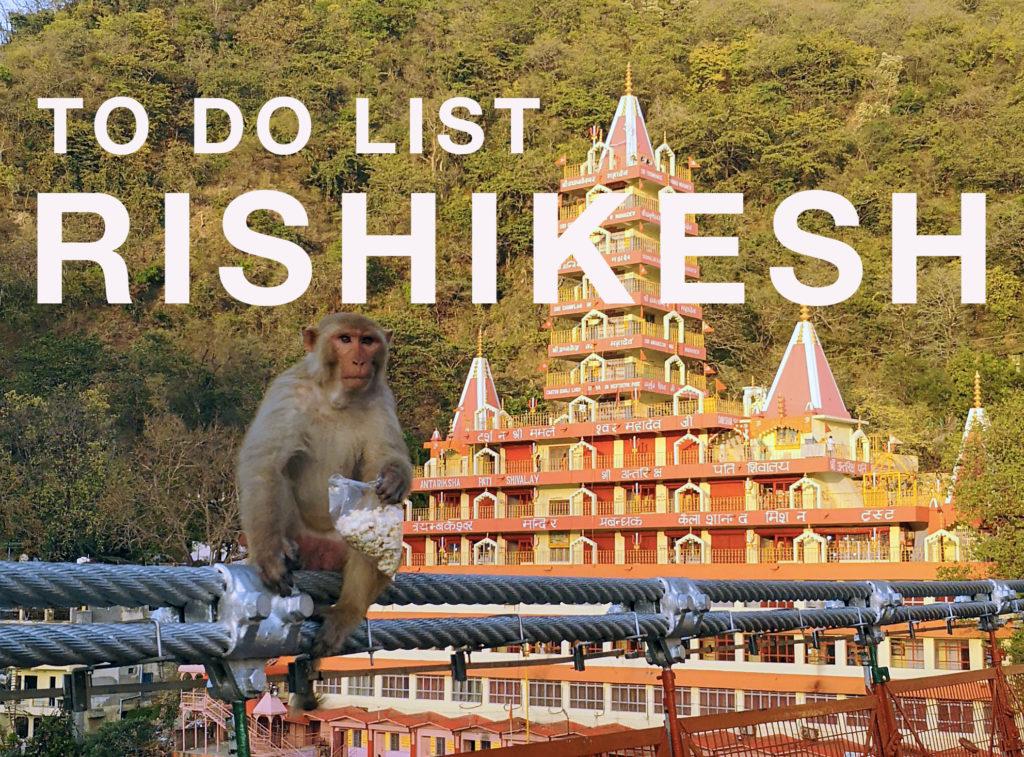 Rishikesh nos endroits préférés